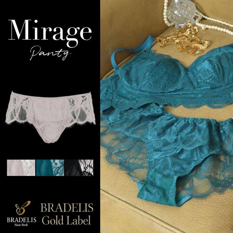 ミラージュ パンティ Mirage Panty ブラデリスゴールドレーベル